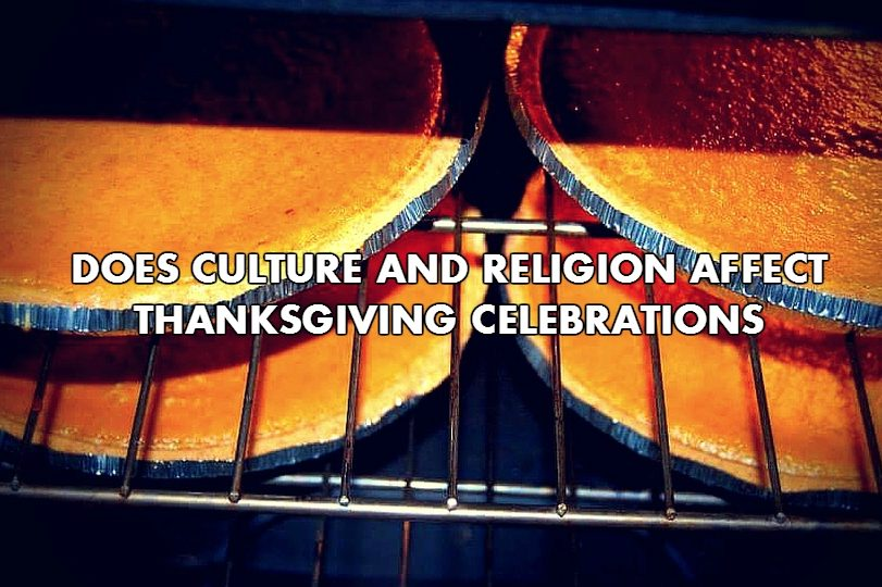 Culture, religion may affect Thanksgiving celebrations