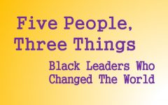 The world changed for the better because of these five black leaders