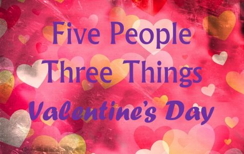 Five students share their thoughts about Valentine's Day