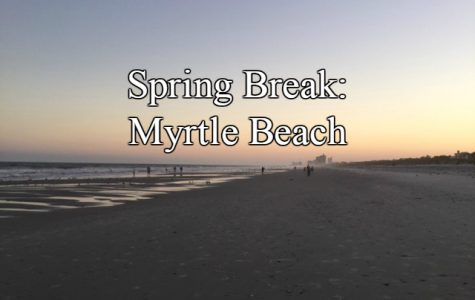 My trip to Myrtle Beach was sunny, warm for spring break