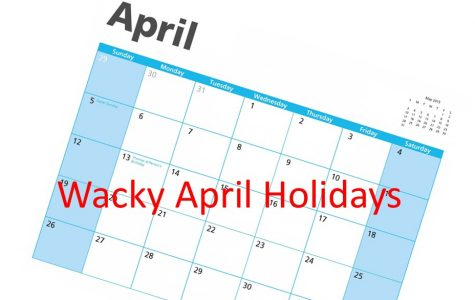 April has some wacky holidays