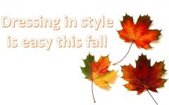 Dressing in style is easy this fall