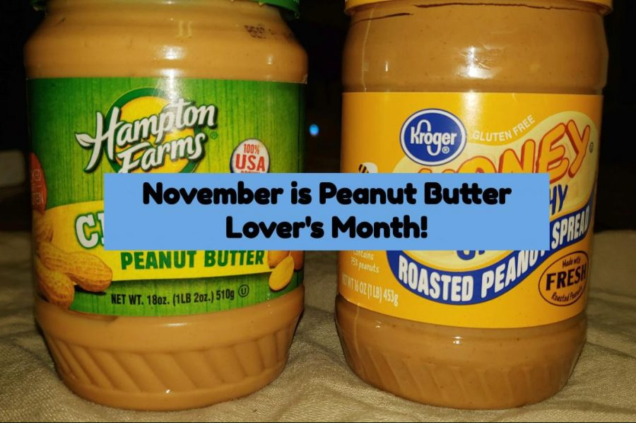 November+represents+Peanut+Butter+Lover%27s+Month%2C+which+celebrates+the+nutty+spread.