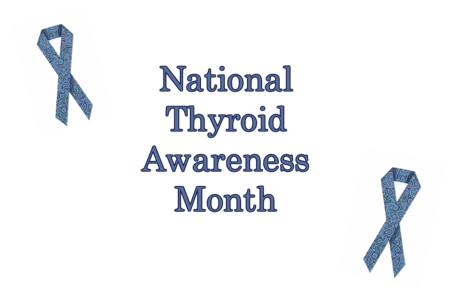 January is National Thyroid Awareness Month, increasing awareness about diseases of the organ.