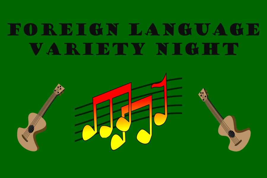 Foreign Language Variety Night encourages foreign language students to perform a skit in either French or Spanish for a grade.