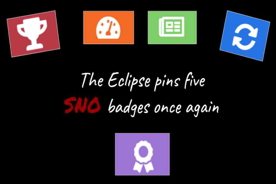 The Eclipse earned five SNO badges for the second consecutive year due to the dedication and determination from the staff.