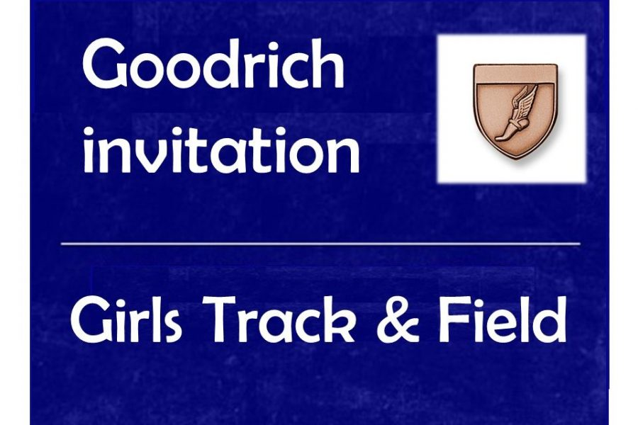 The girls track team placed eighth at the Goodrich Invitational on Friday, May 3.