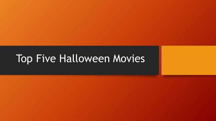 Top Five Halloween Movis