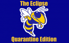 The Eclipse will publish on Fridays during the COVID-19 quarantine.