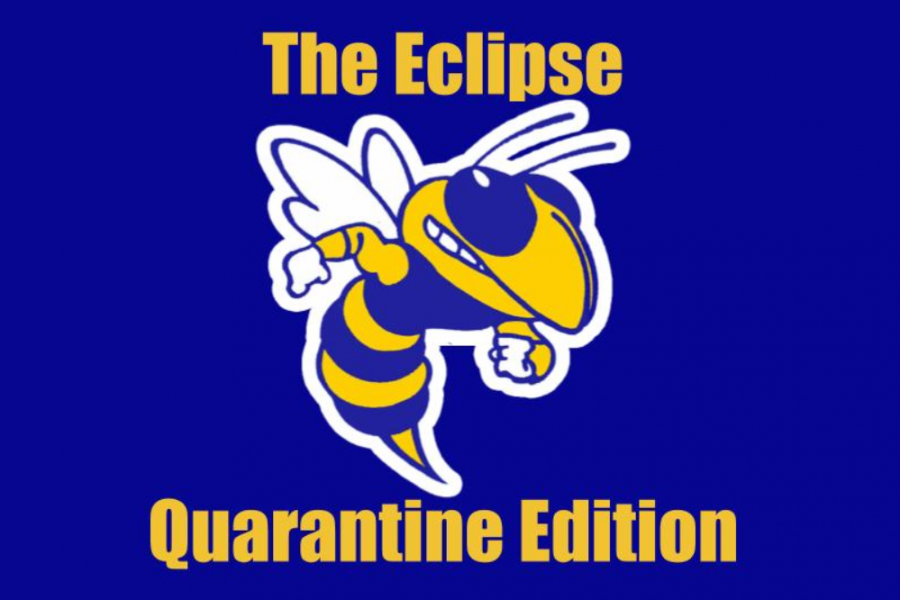 The+Eclipse+will+publish+on+Fridays+during+the+COVID-19+quarantine.