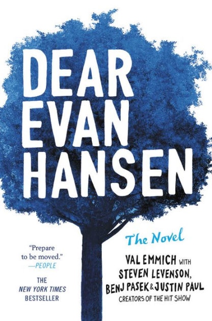 """Dear Evan Hansen"" a novel based on a Broadway show of the same name."