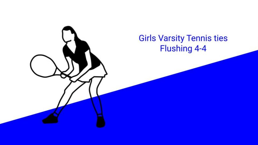 Girls Tennis Ties Flushing 4-4
