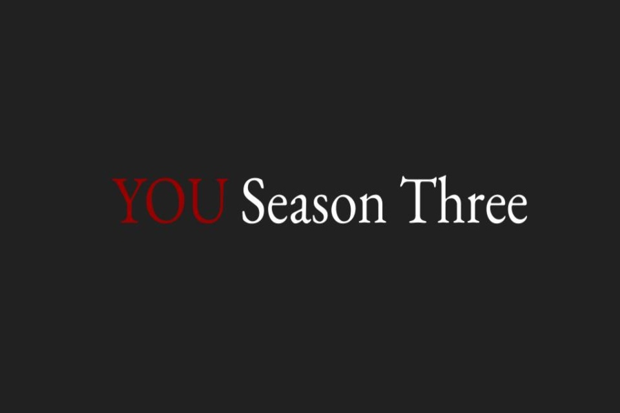 "Season three of ""YOU"" kills it on Netflix"